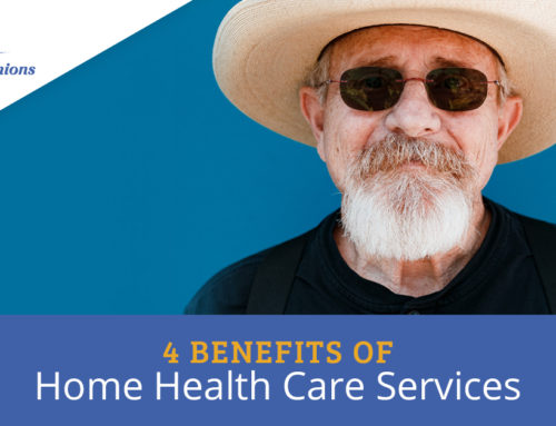 4 Benefits of Home Health Care Services