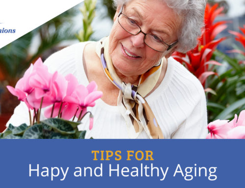 Tips for Happy and Healthy Aging